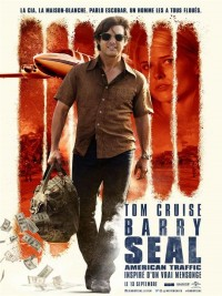 Affiche de Barry Seal : American Traffic