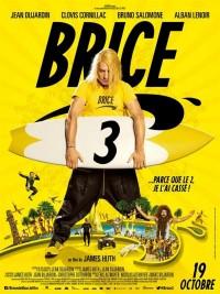 Affiche de Brice 3