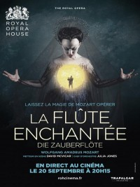 Affiche de La Flûte Enchantée (Royal Opera House)