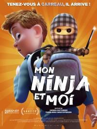 Affiche de Mon ninja et moi