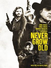 Affiche de Never Grow Old