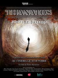 Affiche de Thanatos, l'ultime passage