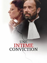 Affiche de Une intime conviction