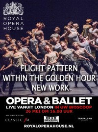 Affiche de Within the Golden Hour / Nouveau Cherkaoui / Flight Pattern (Royal Opera House)