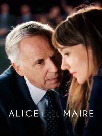 Affiche de Alice et le maire