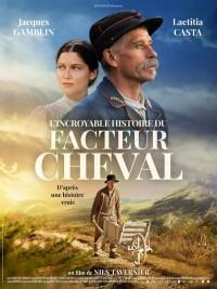 Affiche de L'Incroyable Histoire du facteur Cheval