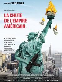 Affiche de La Chute de l'Empire américain