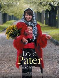 Affiche de Lola Pater