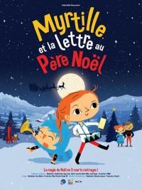 Affiche de Myrtille et la lettre au Père Noël
