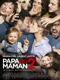Affiche de Papa ou maman 2